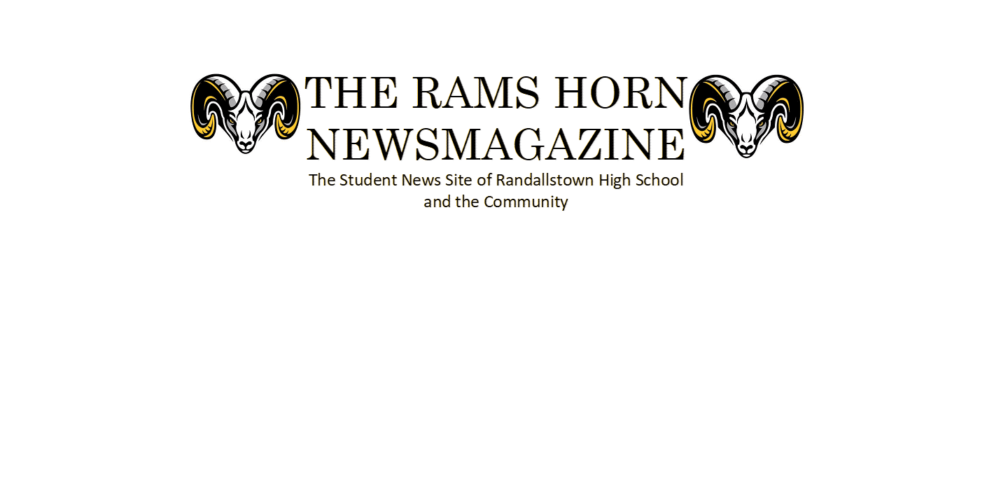 The Student News Site of Randallstown High School and the Community
